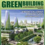 THE SEARCH IS ON: LJM Developments constantly looks to incorporate green living into their projects – a profile by the Green Building and Sustainable Strategies magazine